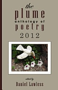 The Plume Anthology of Poetry 2012