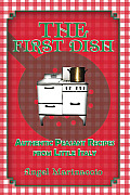First Dish: Authentic Peasant Recipes from Little Italy