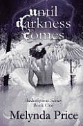 Until Darkness Comes