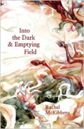 Into the Dark & Emptying Field