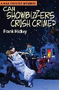 Can Showbizzers Crush Crime?