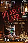 Hidden Earth Series Volume 2, Planet Land: The Adventures of Cub and Nash