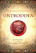 Untrodden: Book One of the Trails of Truth