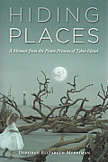 Hiding Places: A Memoir from the Pirate Princess of Tybee Island