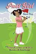 Putt Girl: Best Day Yet