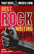 That Devil Music Best Rock Writing 2014