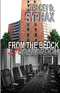 From the Block to the Boardroom