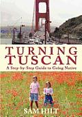 Turning Tuscan
