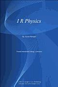 I R Physics