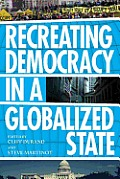 Recreating Democracy in a Globalized State