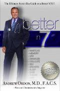 Better in 7 The Ultimate 7 Day Guide to a Better You