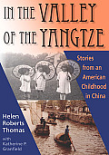 In the Valley of the Yangtze: Stories from an American Childhood in China (Commonwealth Memoirs)