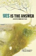 Yes Is the Answer: And Other Prog Rock Tales