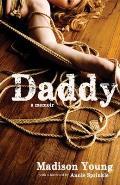 Daddy A Memoir