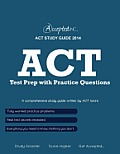 ACT Study Guide: ACT Test Prep with Practice Questions