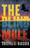 The Blind Mule