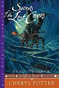 Secrets of the Lost Caves: Student Workbook