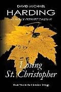 Losing St. Christopher: Book Two of the Cherokee Series