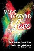 Move Toward Love