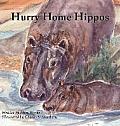 Hurry Home Hippos
