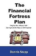 The Financial Fortress Plan: Keeping Your Money Safe During a Dollar Reset & Devaluation