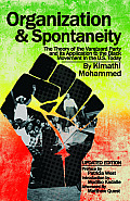 Organization and Spontaneity: The Theory of the Vanguard Party and Its Application to the Black Movement in the U.S. Today