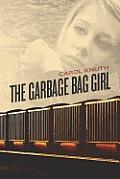 The Garbage Bag Girl