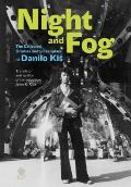 Night and Fog: The Collected Dramas and Screenplays of Danilo Kis
