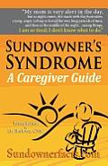 Sundowner's Syndrome: A Caregiver...