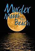 Murder Moons the Beach