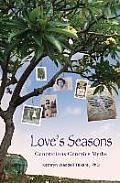 Loves Seasons Generations Genetics Myths