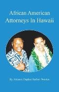African American Attorneys in Hawaii