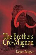 The Brothers Cro-Magnon