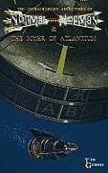 The Extraordinary Adventures of Normal Norman & the Myhr of Atlantium