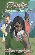 Finally, Beyond the Veil