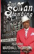 Last Man Standing: The Chi-Lites Featuring the Legendary Marshall Thompson