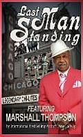 Last Man Standing: The Chi-Lites Featuring Marshall Thompson