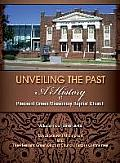 Unveiling the Past: A History of Pleasant Green Missionary Baptist Church Volume Two 2003-2013