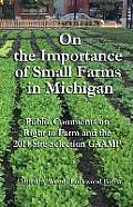 On the Importance of Small Farms in Michigan: Public Comments on Right to Farm and the 2014 Site Selection Gaamp