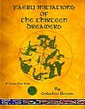 Faery Initiations of the Thirteen Dreamers: A Green Fire Folio