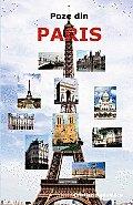 Poze Din Paris. Cele Mai Importante Atractii Turistice: Turnul Eiffel, Muzeul Louvre, Catedrala Notre Dame, Biserica Sacre-Coeur, Arcul de Triumf, Pan