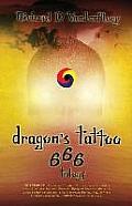 Dragon's Tattoo 666 Trilogy: Rapture's Aftermath, Rocky Mountain Sanctuary, Zombie Plagues