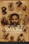 A Double-Edged Sword: A Quest for a Place in the African Sun