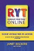 Romance Your Tribe Online: Client Attraction in Action: 52 Action Packed Customer Attracting Ideas and More!