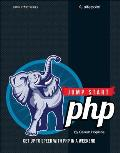 Jump Start PHP: Get Up to Speed with PHP in a Weekend