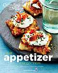 The Appetizer Collection (Canadian Living)