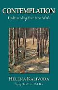 Contemplation, Understanding Your Inner World (Purposeful Mind Series - Book Three)