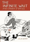 Infinite Wait & Other Stories