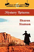 Wild Horse Creek: Mystery Returns