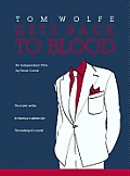 Tom Wolfe Gets Back To Blood Cover